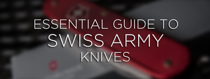 banner-essential-guide-swiss-army-knives