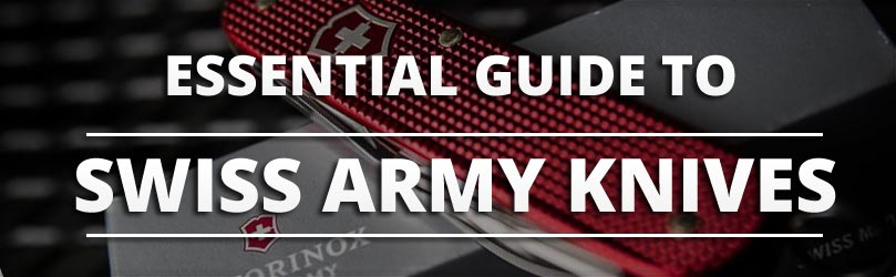 Choosing The Best Swiss Army Knife Knife Informer