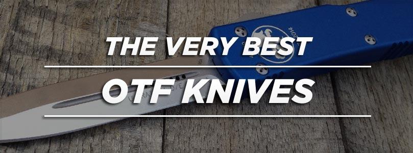 The Best OTF Knife for your Money | Knife Informer