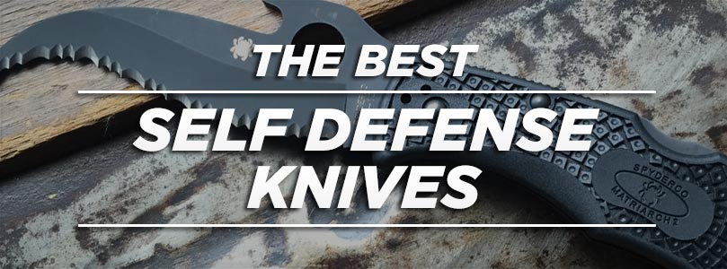 The Best Self Defense Knife For Your Money